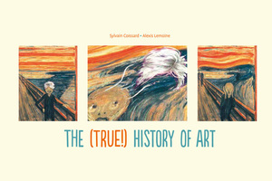 Обложка The (True!) History of Art