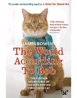 "James Bowen ""The World According to Bob"""