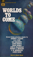 Worlds to Come (1967, 1968)