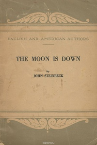 an analysis of the effects of war in the moon is down by john steinbeck