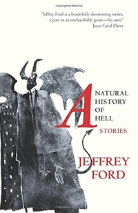 «A Natural History of Hell: Stories»