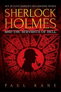 «Sherlock Holmes and the Servants of Hell»
