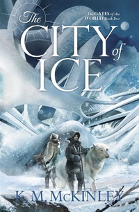 «The City of Ice»