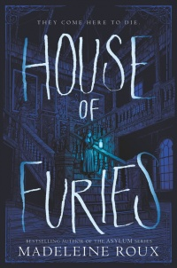 «House of Furies»
