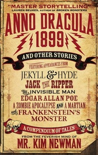 «Anno Dracula 1899 and Other Stories»