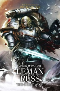 «Leman Russ: The Great Wolf»