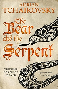 «The Bear and the Serpent»