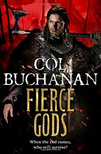 «Fierce Gods»