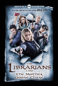 «The Librarians and the Mother Goose Chase»