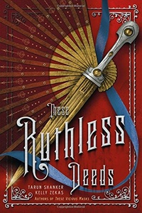 «These Ruthless Deeds»