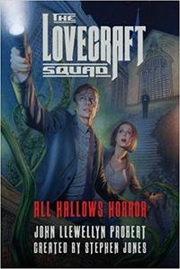 «The Lovecraft Squad: All Hallows Horror»