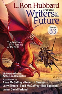 «L. Ron Hubbard Presents Writers of the Future, Volume 33»