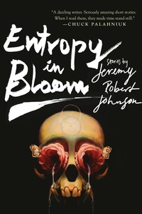 «Entropy in Bloom»