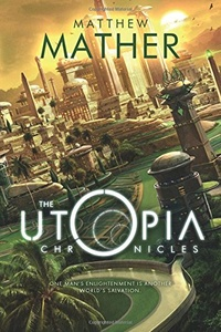 «The Utopia Chronicles»
