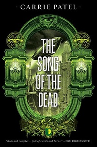 «The Song of the Dead»