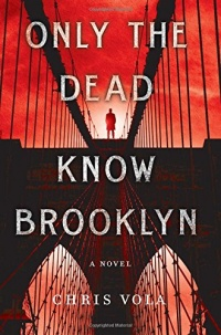 «Only the Dead Know Brooklyn»