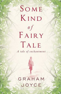 «Some Kind of Fairy Tale»