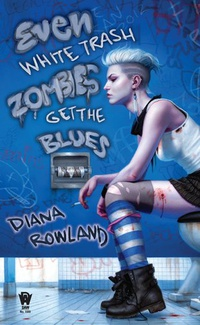 «Even White Trash Zombies Get the Blues»