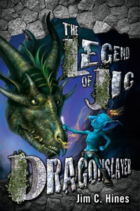 «The Legend of Jig Dragonslayer»