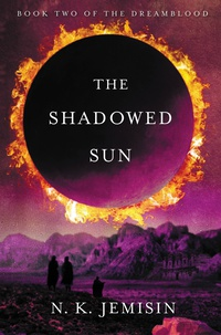 «The Shadowed Sun»
