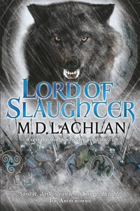 «Lord of Slaughter»