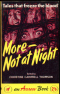 More Not at Night