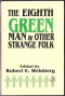 The Eighth Green Man: (and Other Strange Folk)