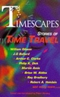 Timescapes: Stories of Time Travel